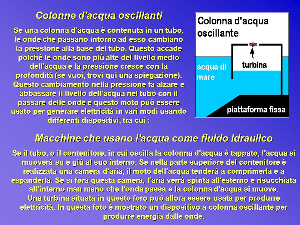 Colonne d acqua oscillanti