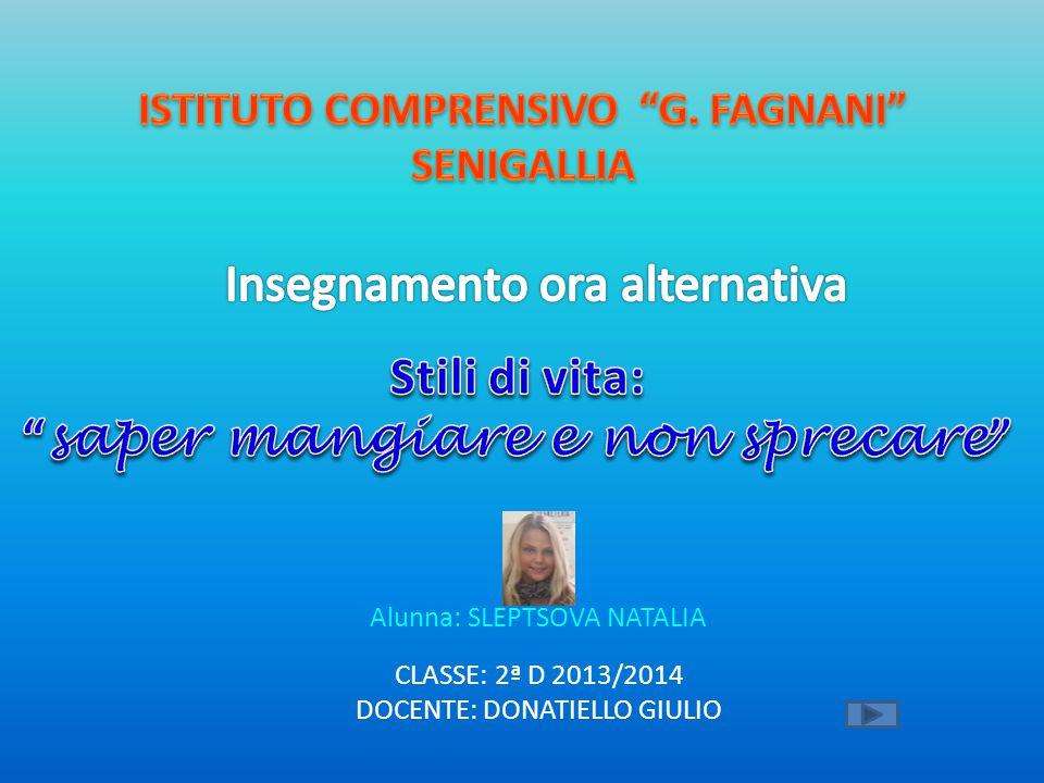 ISTITUTO COMPRENSIVO G. FAGNANI saper mangiare e non sprecare