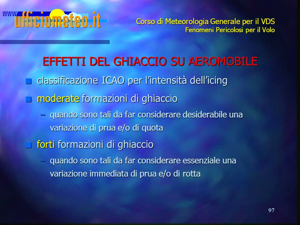 EFFETTI DEL GHIACCIO SU AEROMOBILE
