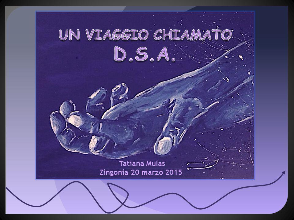UN VIAGGIO CHIAMATO D.S.A.