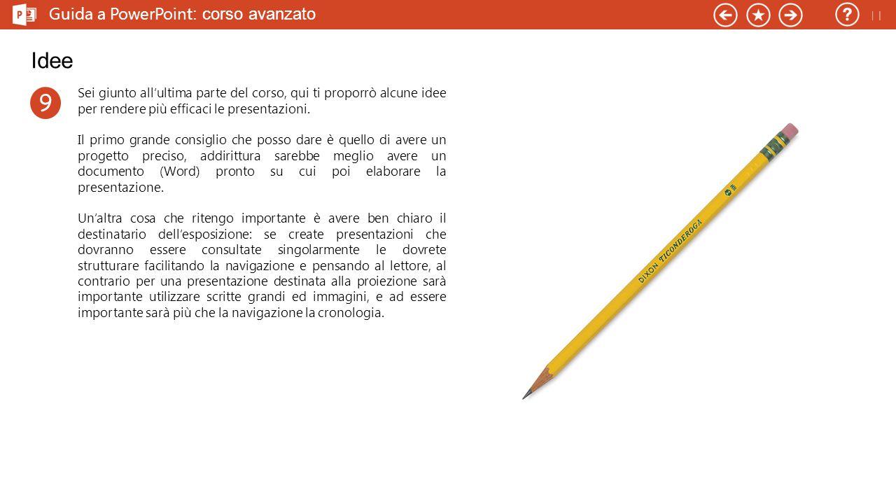 Idee 9 Guida a PowerPoint: corso avanzato 