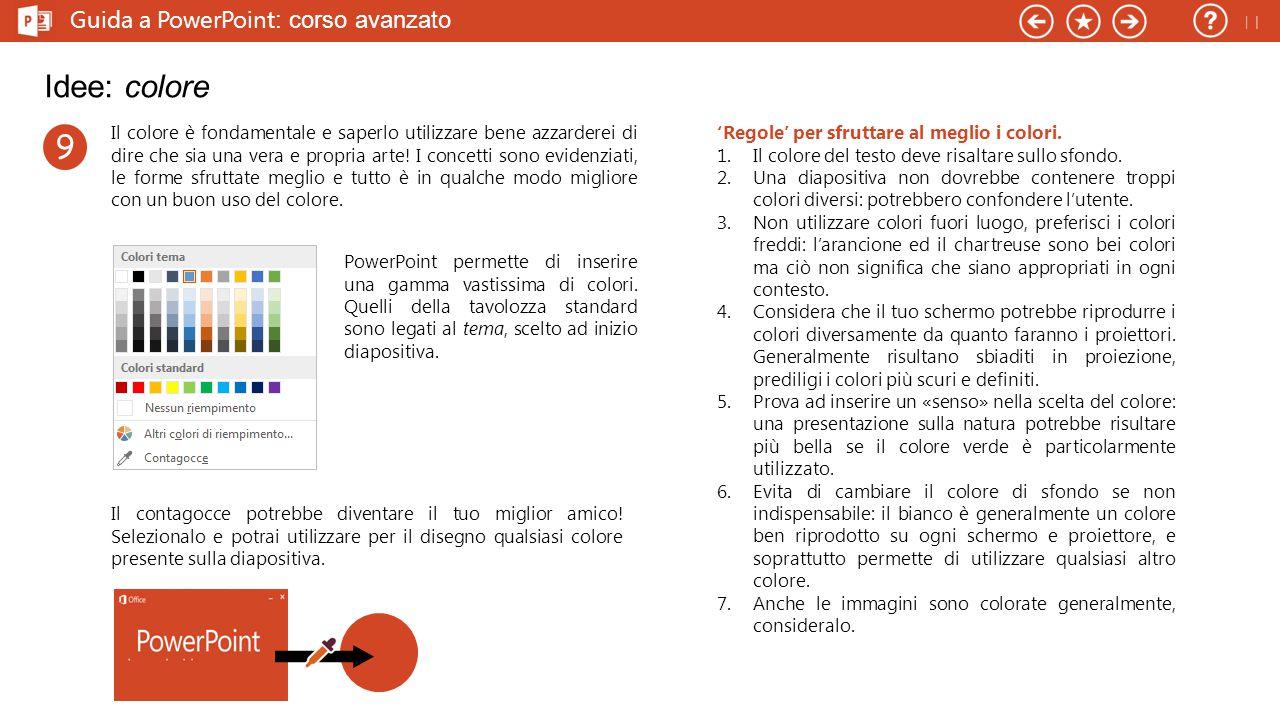 Idee: colore 9 Guida a PowerPoint: corso avanzato 