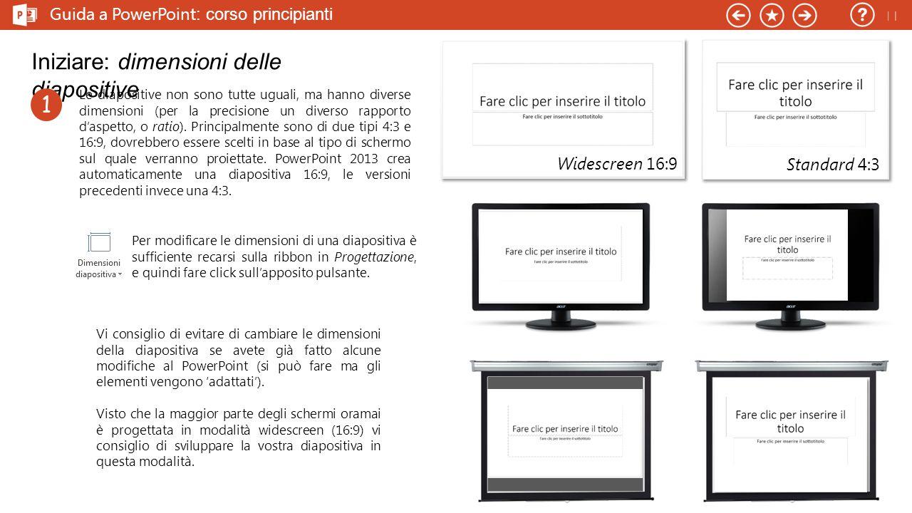 Iniziare: dimensioni delle diapositive