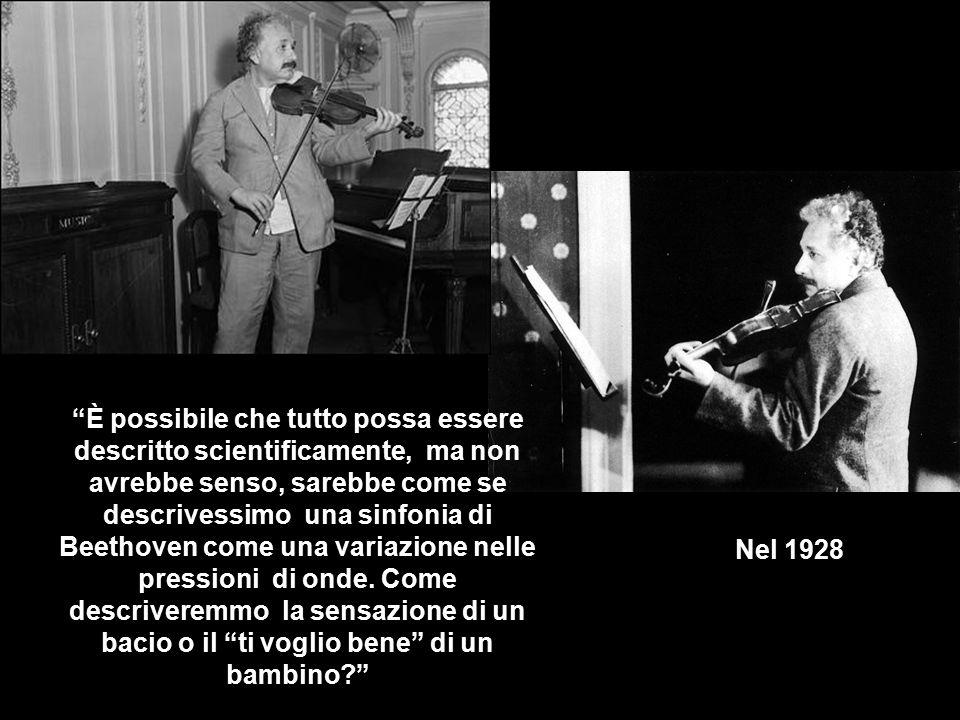 È possibile che tutto possa essere descritto scientificamente, ma non avrebbe senso, sarebbe come se descrivessimo una sinfonia di Beethoven come una variazione nelle pressioni di onde. Come descriveremmo la sensazione di un bacio o il ti voglio bene di un bambino