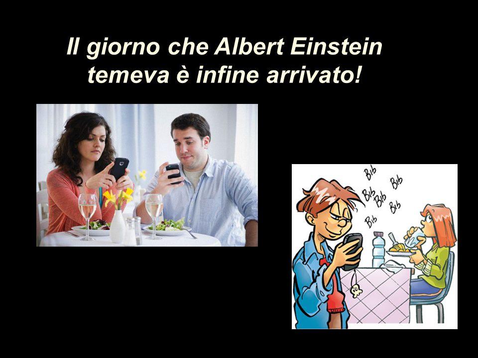 Il giorno che Albert Einstein temeva è infine arrivato!