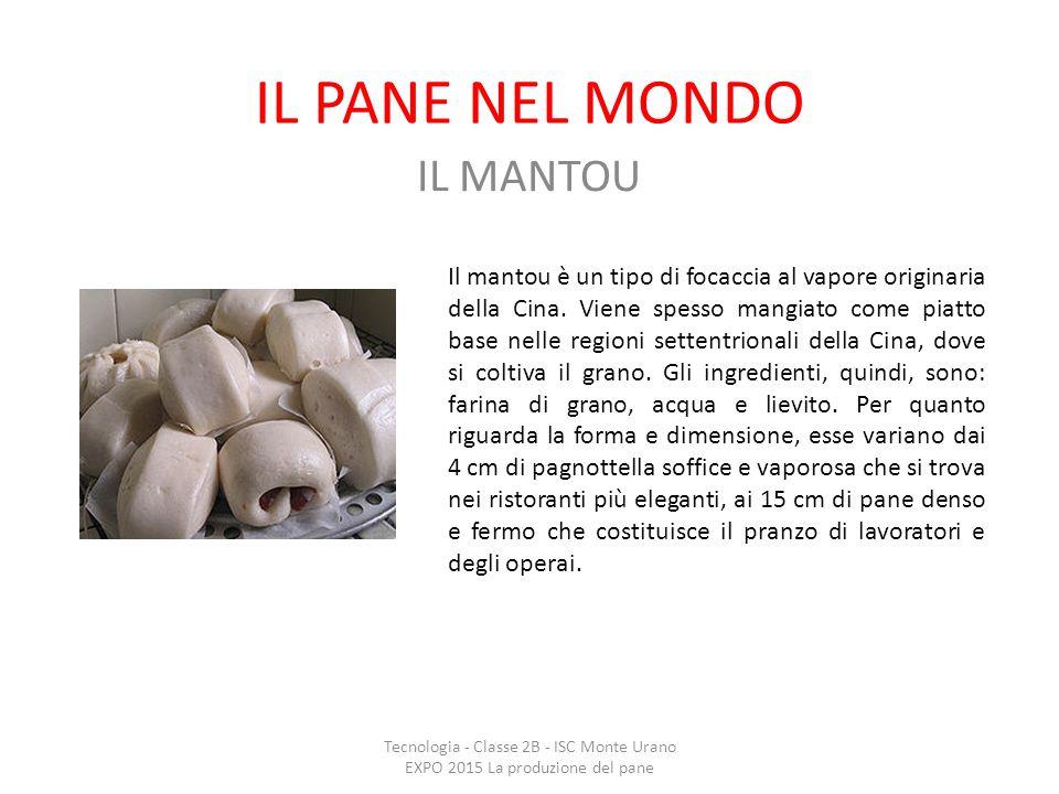 IL PANE NEL MONDO IL MANTOU