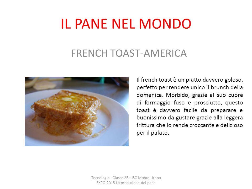 IL PANE NEL MONDO FRENCH TOAST-AMERICA