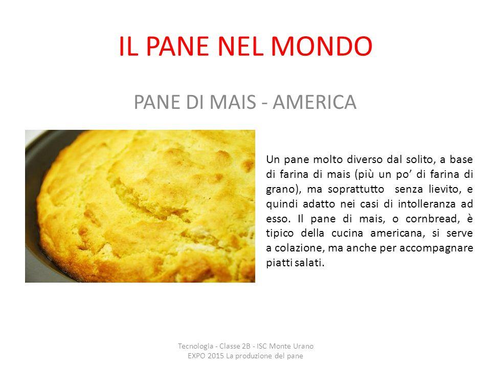 IL PANE NEL MONDO PANE DI MAIS - AMERICA