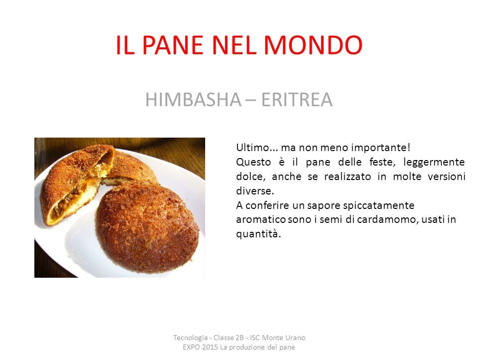 IL PANE NEL MONDO HIMBASHA – ERITREA Ultimo... ma non meno importante!
