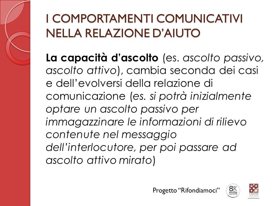 I COMPORTAMENTI COMUNICATIVI NELLA RELAZIONE D'AIUTO