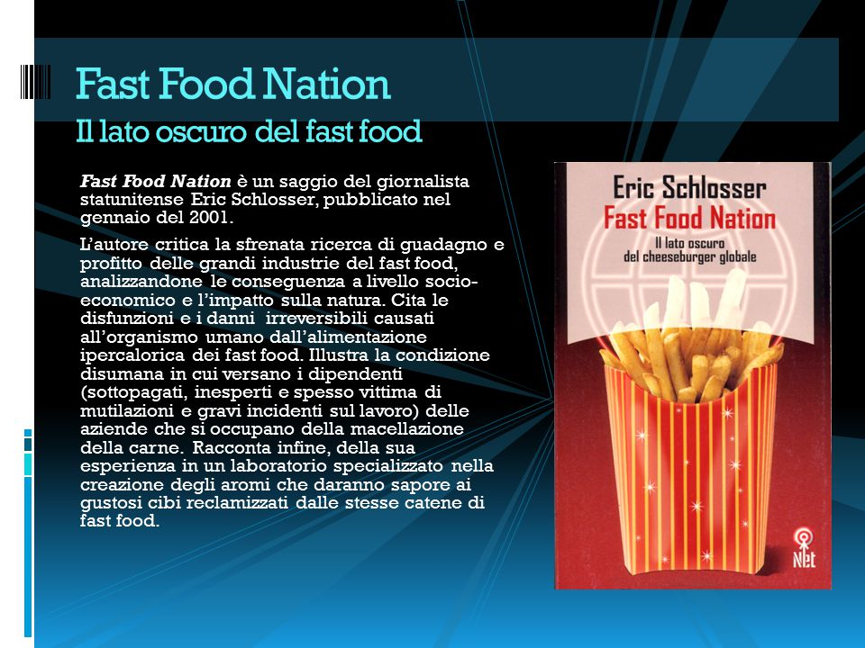 Fast Food Nation Il lato oscuro del fast food