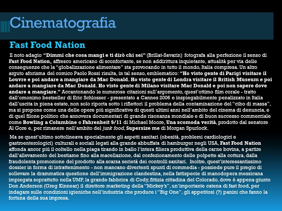 Cinematografia Fast Food Nation