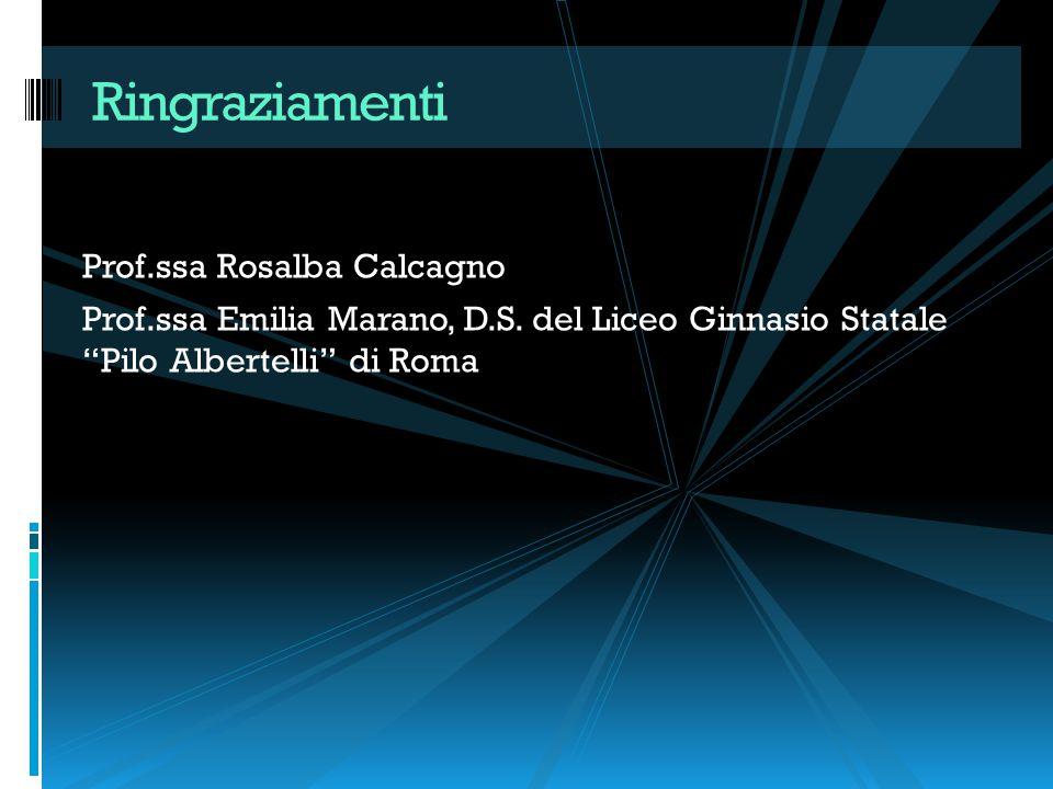 Ringraziamenti Prof.ssa Rosalba Calcagno