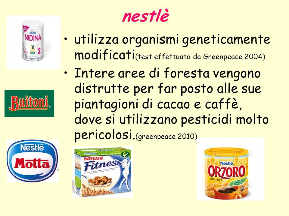 nestlè utilizza organismi geneticamente modificati(test effettuato da Greenpeace 2004)