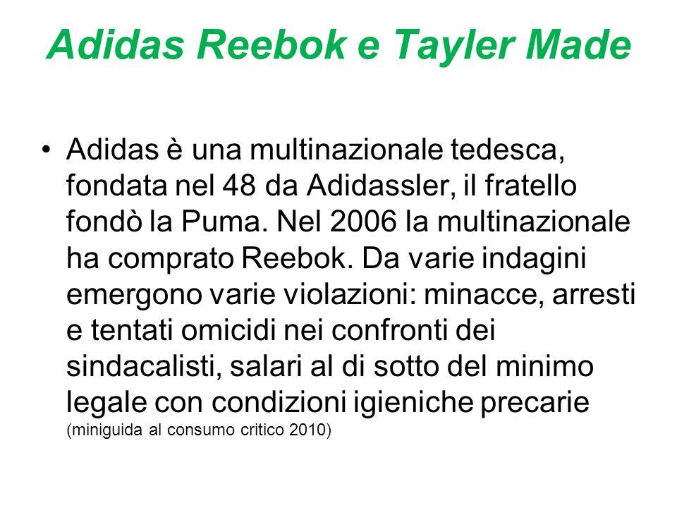 Adidas Reebok e Tayler Made