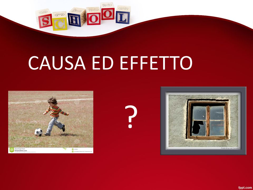 CAUSA ED EFFETTO