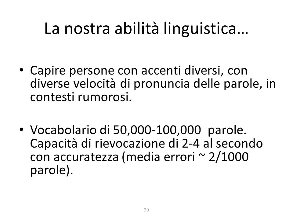 La nostra abilità linguistica…