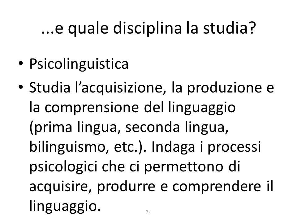 ...e quale disciplina la studia