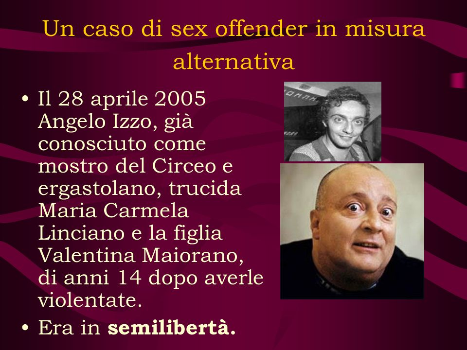 Un caso di sex offender in misura alternativa