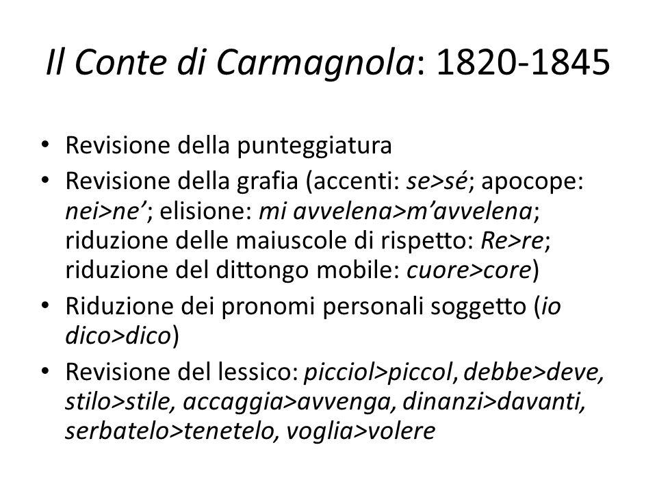 Il Conte di Carmagnola: 1820-1845