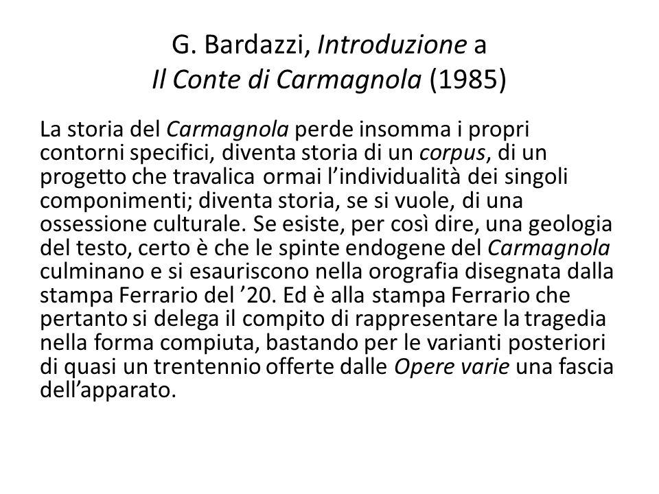 G. Bardazzi, Introduzione a Il Conte di Carmagnola (1985)