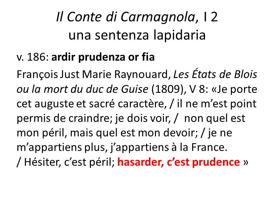 Il Conte di Carmagnola, I 2 una sentenza lapidaria