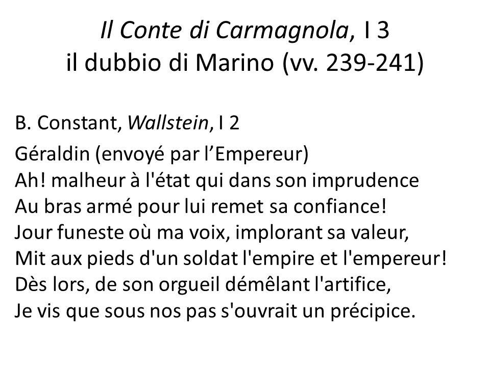 Il Conte di Carmagnola, I 3 il dubbio di Marino (vv. 239-241)