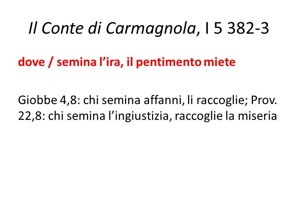 Il Conte di Carmagnola, I 5 382-3