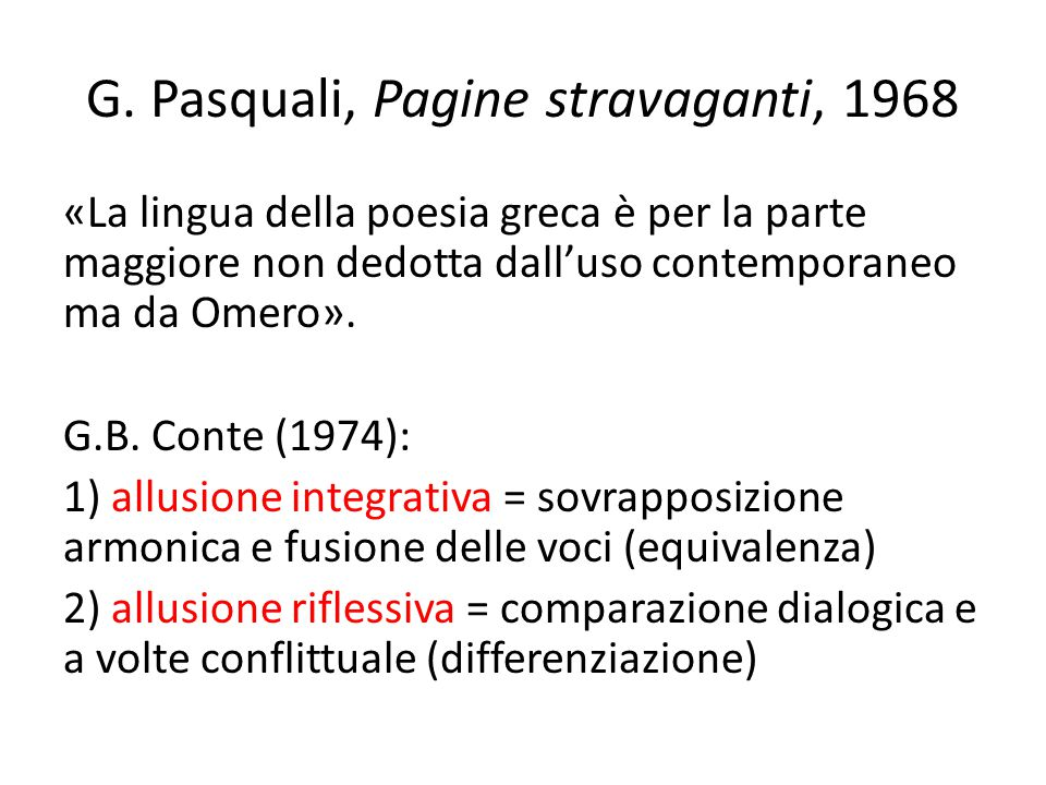 G. Pasquali, Pagine stravaganti, 1968