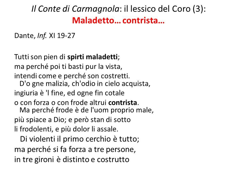 Il Conte di Carmagnola: il lessico del Coro (3): Maladetto… contrista…