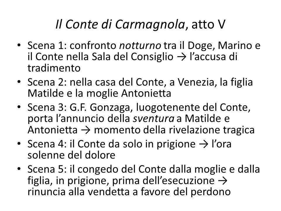 Il Conte di Carmagnola, atto V