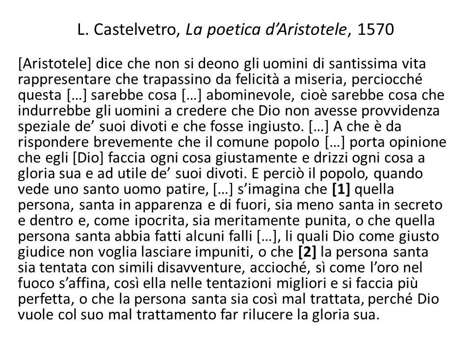 L. Castelvetro, La poetica d'Aristotele, 1570