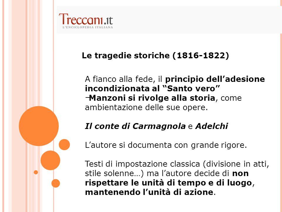 Le tragedie storiche (1816-1822)