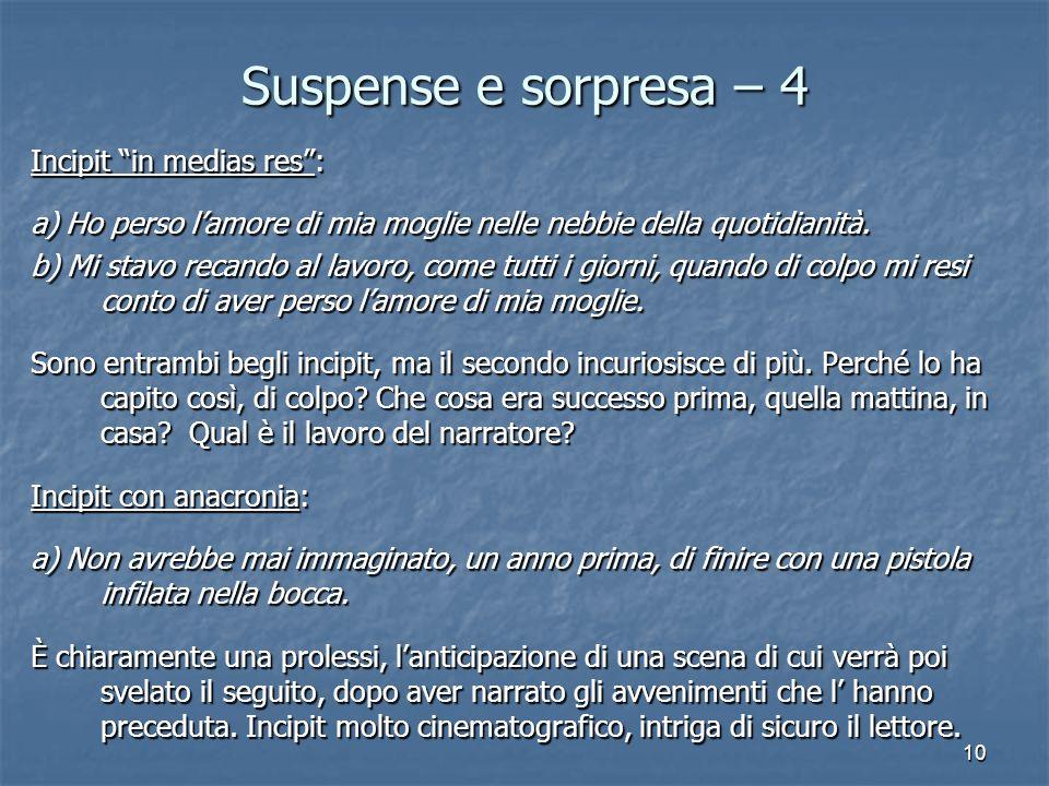 Suspense e sorpresa – 4 Incipit in medias res :