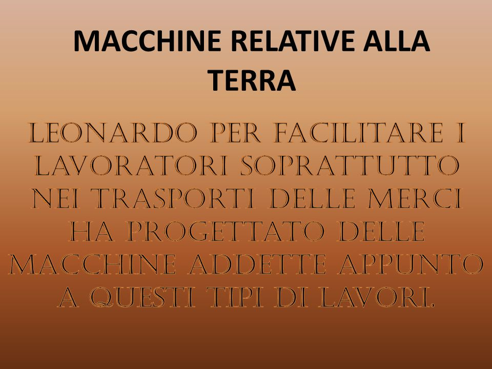 MACCHINE RELATIVE ALLA TERRA