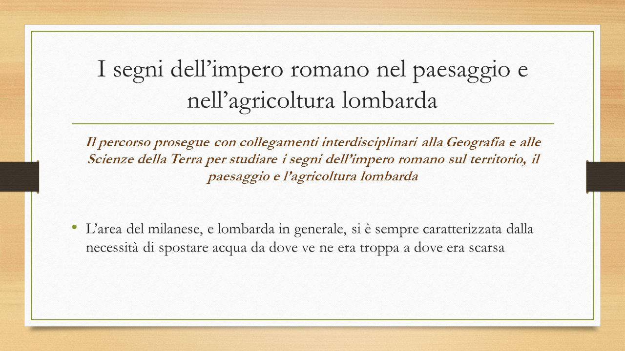 I segni dell'impero romano nel paesaggio e nell'agricoltura lombarda