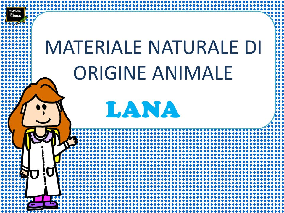 MATERIALE NATURALE DI ORIGINE ANIMALE