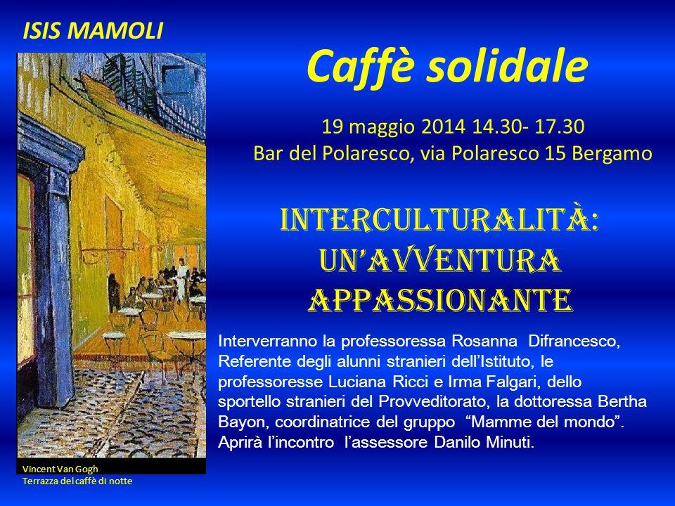 Caffè solidale Interculturalità: Un'avventura appassionante