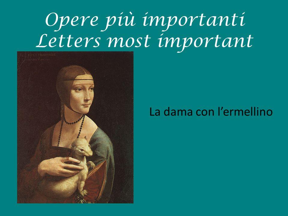 Opere più importanti Letters most important