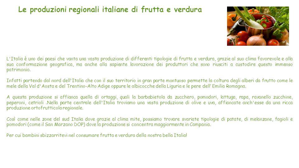 Le produzioni regionali italiane di frutta e verdura