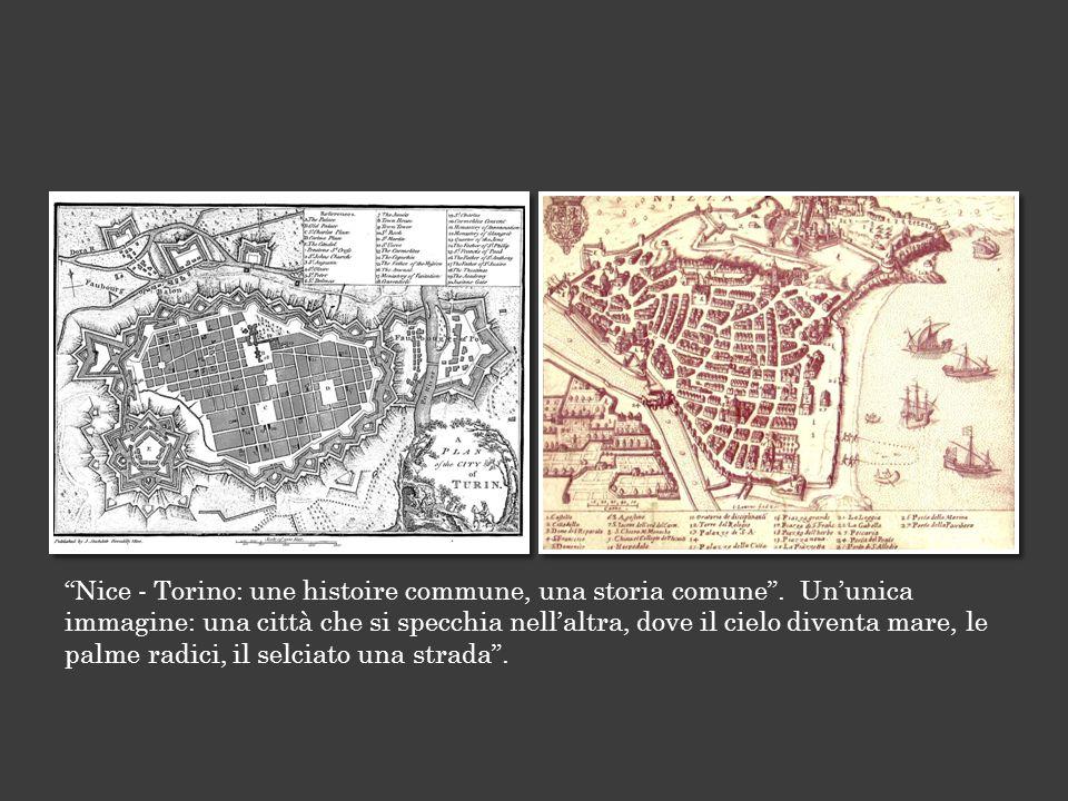 Nice - Torino: une histoire commune, una storia comune