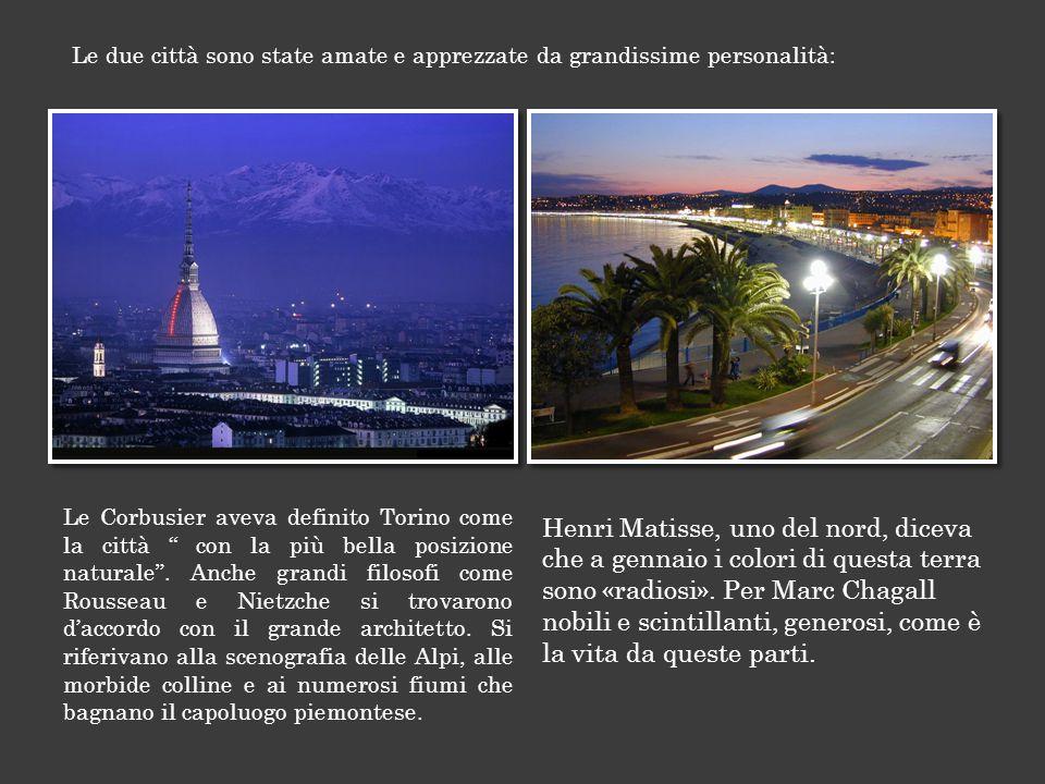 Le due città sono state amate e apprezzate da grandissime personalità: