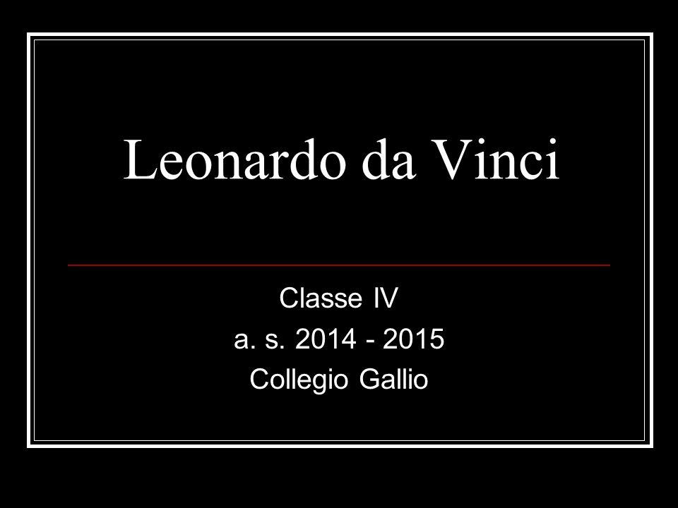 Classe IV a. s. 2014 - 2015 Collegio Gallio