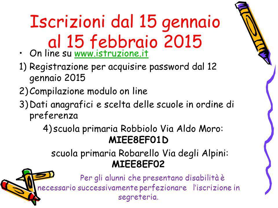 Iscrizioni dal 15 gennaio al 15 febbraio 2015