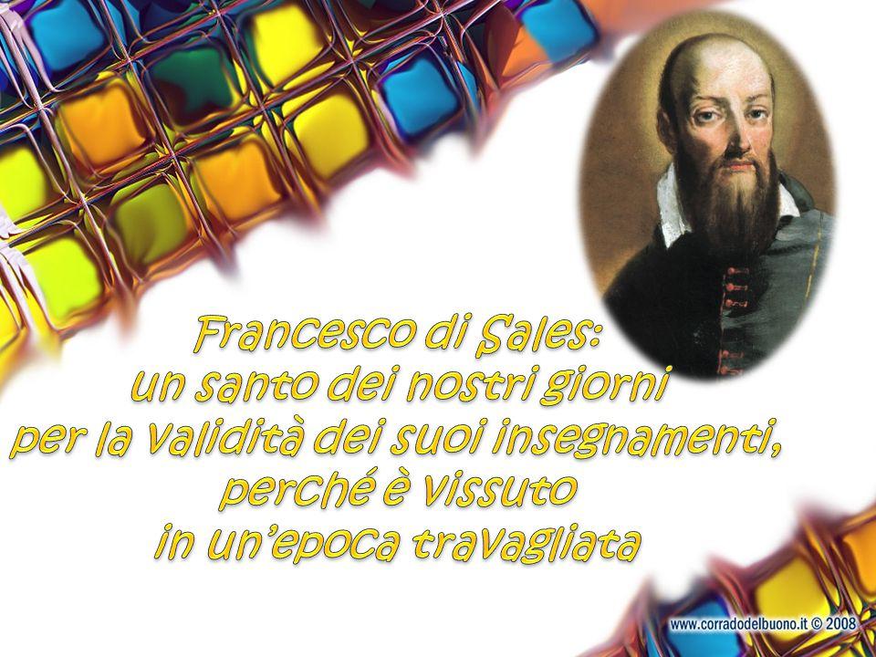 Francesco di Sales: un santo dei nostri giorni