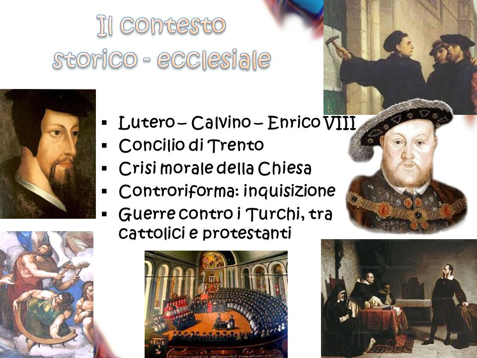 Il contesto storico - ecclesiale