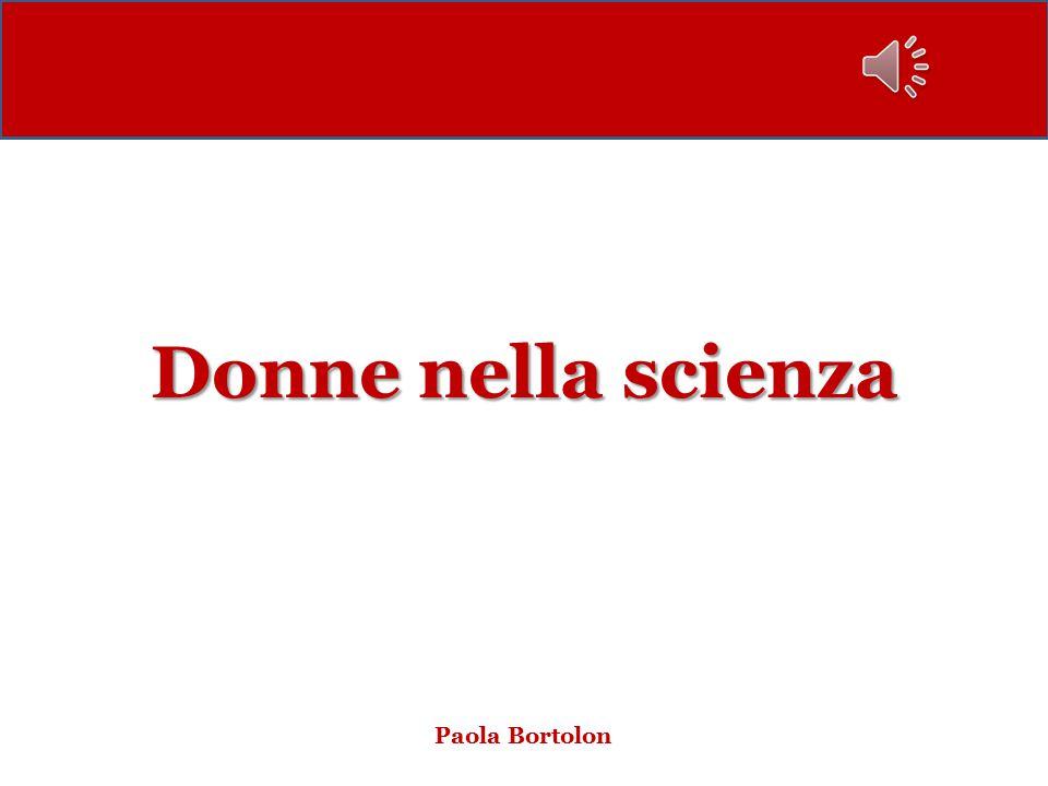 Donne nella scienza Paola Bortolon
