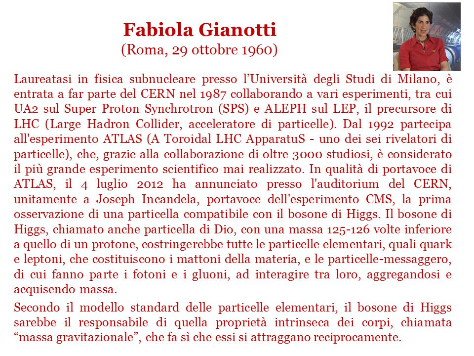 Fabiola Gianotti (Roma, 29 ottobre 1960)