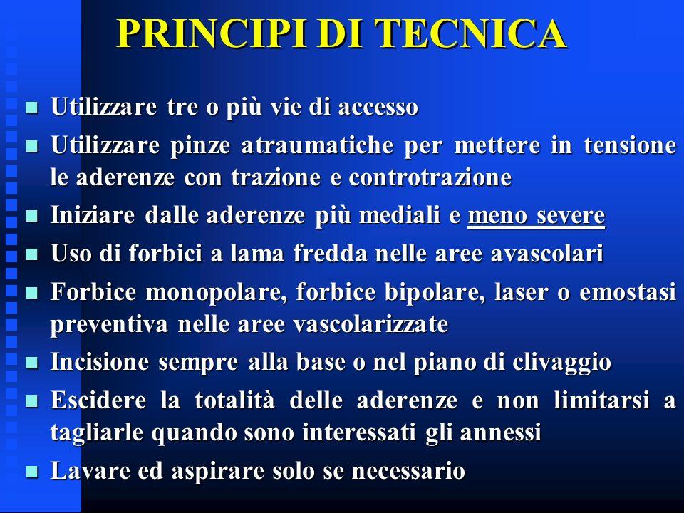 PRINCIPI DI TECNICA Utilizzare tre o più vie di accesso