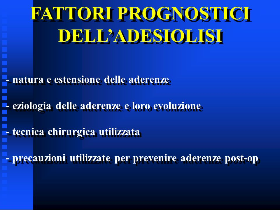 FATTORI PROGNOSTICI DELL'ADESIOLISI
